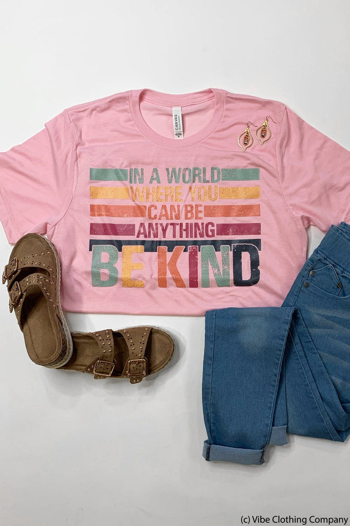 You Can Be Anything Graphic Tee