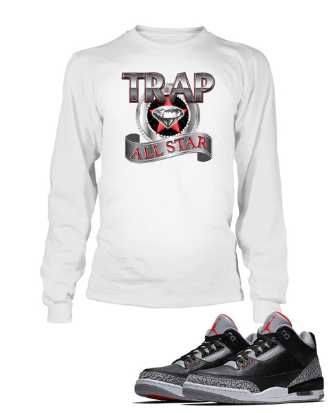 Trap All Star Graphic T Shirt to Match Retro Air Jordan 3 Black Cement Shoe