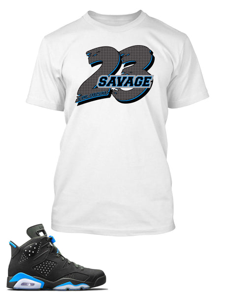 23 Savage T Shirt to Match Retro Air Jordan 6 Shoe