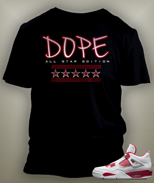 T Shirt To Match Retro Air Jordan 4 Shoe Alternate Dope Custom Tee - Just Sneaker Tees - 1