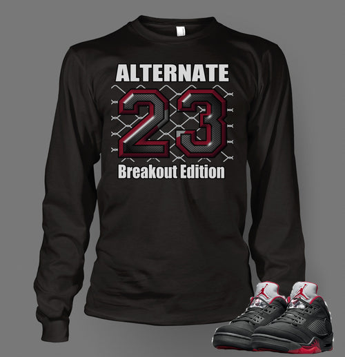 Long Sleeve T Shirt To Match Retro Air Jordan 5 Shoe Breakout Alternate - Just Sneaker Tees - 1