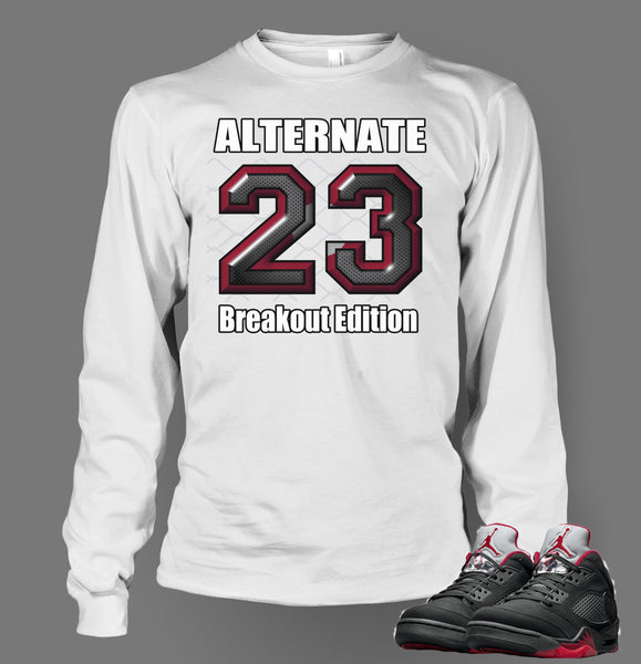 Long Sleeve T Shirt To Match Retro Air Jordan 5 Shoe Breakout Alternate - Just Sneaker Tees - 2