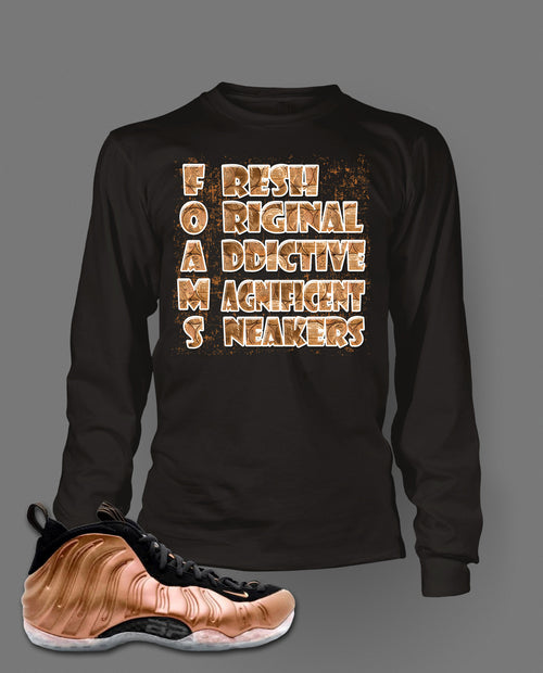 Long Sleeve T shirt To Match Air Foamposite One Dirty Copper - Just Sneaker Tees - 1