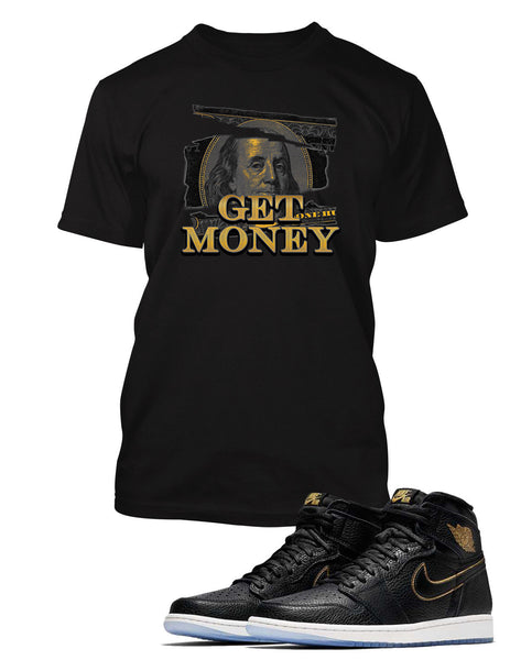 Get Money Graphic T Shirt to Match Retro Air Jordan 1 High Shoe