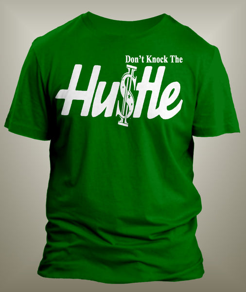 Don't Knock The Hustle Graphic T Shirt - Just Sneaker Tees - 2