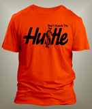 Don't Knock The Hustle Graphic T Shirt - Just Sneaker Tees - 4