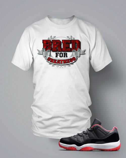T Shirt To Match Retro Air Jordan 11 Low Top Shoe Bred Of Greatness - Just Sneaker Tees