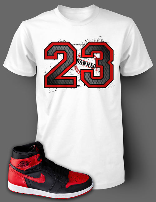 T Shirt To Match Retro Air Jordan 1 Shoe Banned Tee - Just Sneaker Tees