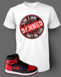 T Shirt To Match Retro Air Jordan 1 Shoe Banned Tee - Just Sneaker Tees - 2
