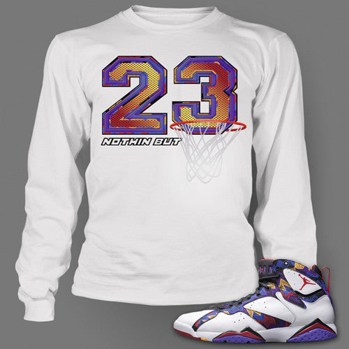 Tee Shirt to match Air Jordan 7 Nothing But Net Long Sleeve White t shirt