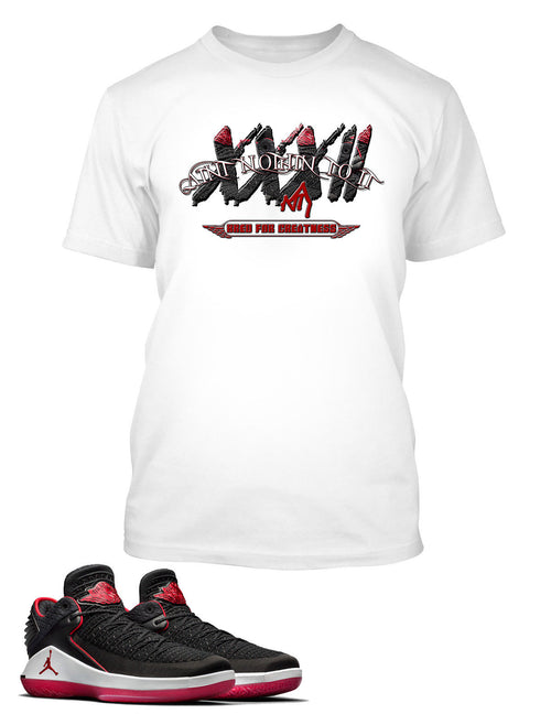 Nothin to It Shirt to Match Retro Air Jordan 32 Low Bred Shoe