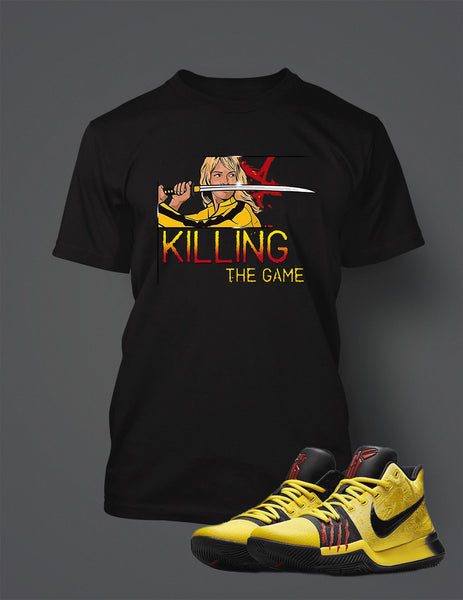 Killing The Game T Shirt to Match Kyrie 3 Bruce Lee Shoe