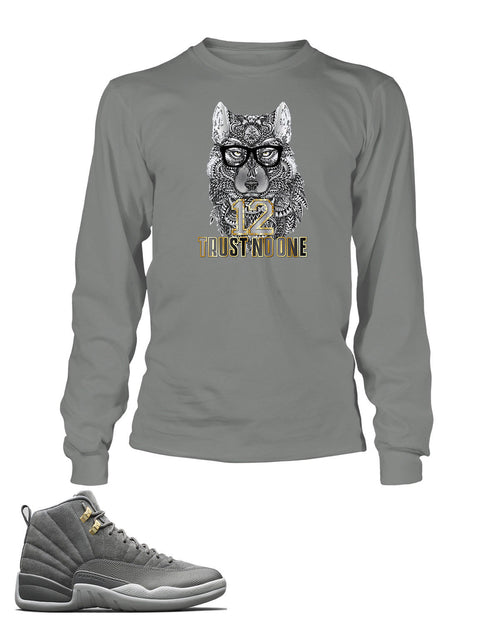 New Wolf, Trust No One Graphic Long Sleeve T Shirt to Match Retro Air Jordan 12 Cool Grey Shoe