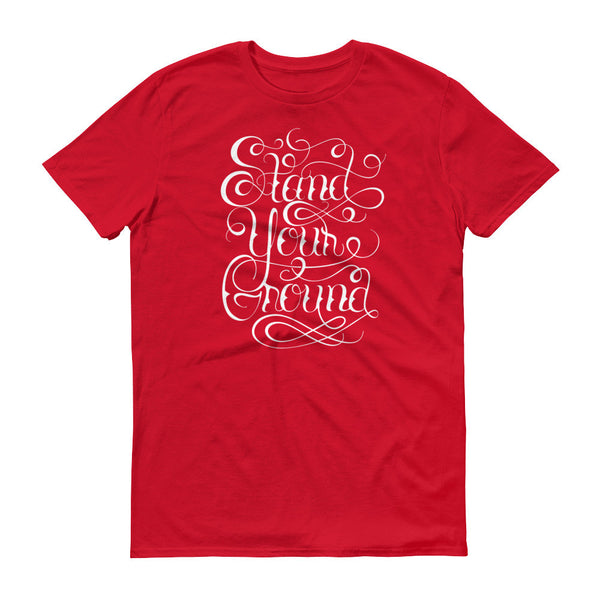 Stand Your Ground Graphic T-Shirt