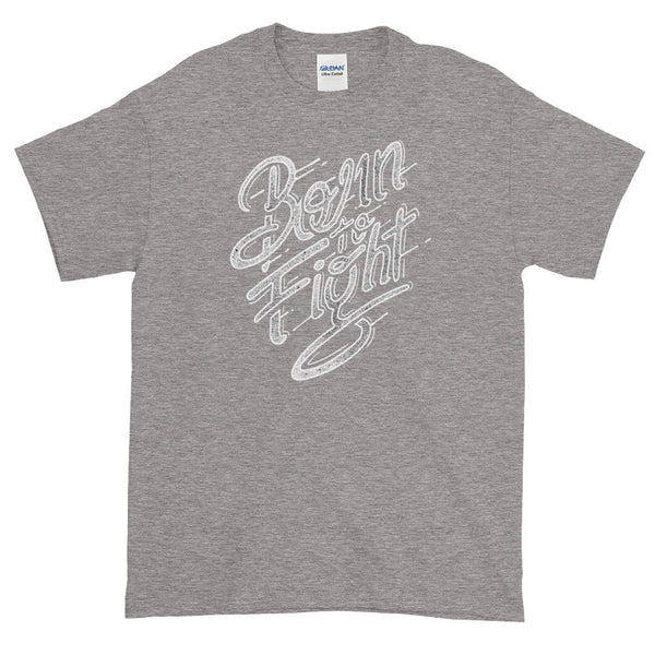 Born to Fight Graphic T Shirt