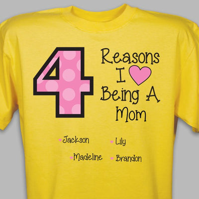 Reasons I LOVE Being a Mom Tshirt