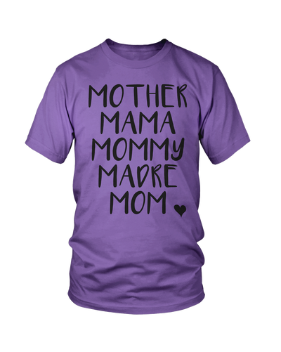 Mother Mama Mommy Madre Mom Tee