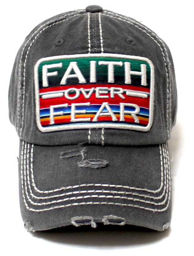 Womens Distressed Ballcap Faith Over Fear Serape Patch Embroidery Hat, Vintage Black - Caps 'N Vintage
