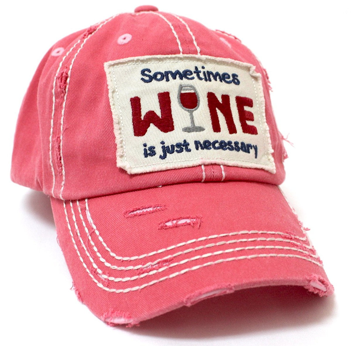 Sometimes Wine Is Just Necessary Patch Embroidery Hat - Caps 'N Vintage