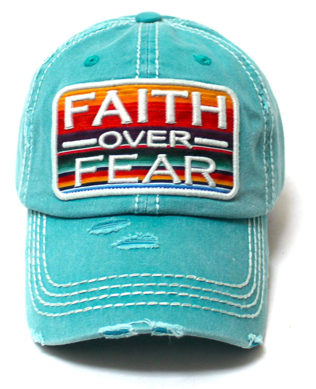 Womens Distressed Ballcap Faith Over Fear Serape Patch Embroidery Hat, California Blue - Caps 'N Vintage