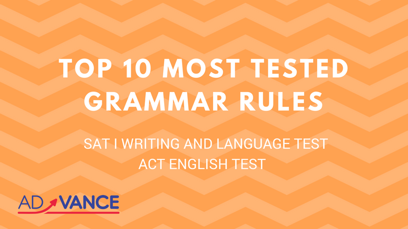 Top 10 Most Tested Grammar Rules on the SAT I and ACT Tests