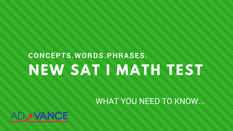 SAT I Math Test New Concepts, Math Words and Phrases - What You Need to Know