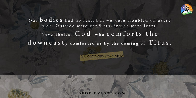 God Comforts the Downcast