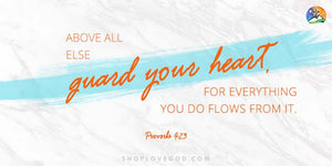 Constantly Guard Your Heart