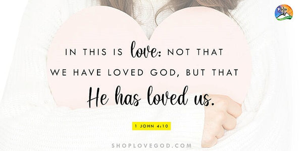For God is Love!