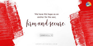Where Is Your Hope Anchored?