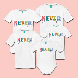 Never Give Up Family Tees