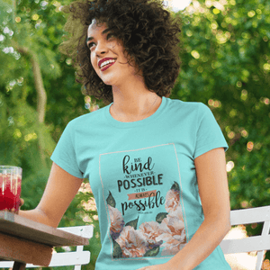 Be Kind Women's Favorite Tee - Shop Love God