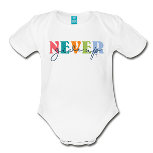 Never Give Up Organic Short Sleeve Baby Bodysuit - white