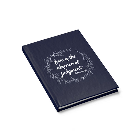Love Is The Absence Of Judgement Hardcover Journal - Ruled - Shop Love God