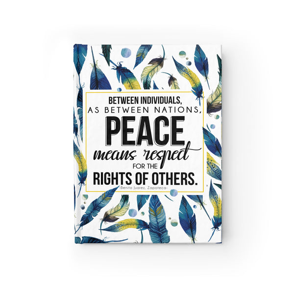 Peace Means Respect Hardcover Journal - Blank - Shop Love God