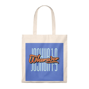 Wherever Tote Bag - Shop Love God