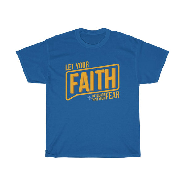 Let Your Faith Unisex Heavy Cotton Tee - Shop Love God