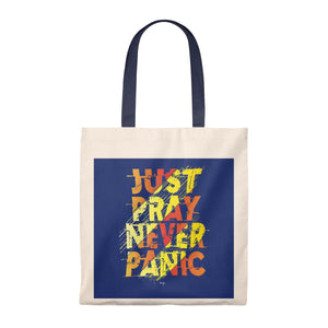 Just Pray Never Panic Tote Bag - Shop Love God