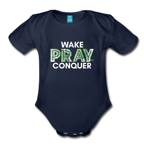 Wake Pray Conquer Organic Short Sleeve Baby Bodysuit - Shop Love God