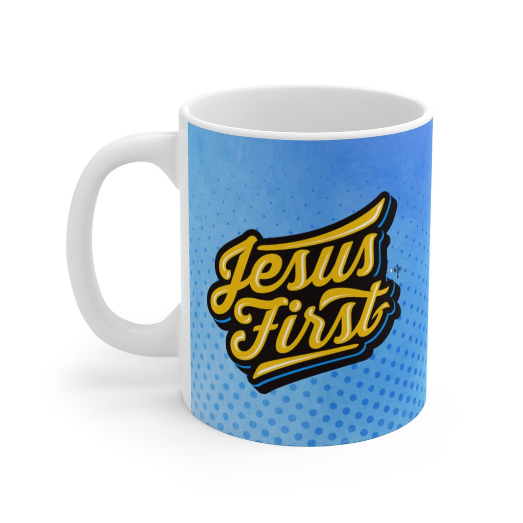 Jesus First Mug 11oz