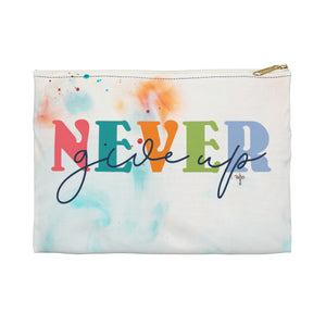 Never Give Up Accessory Pouch - Shop Love God