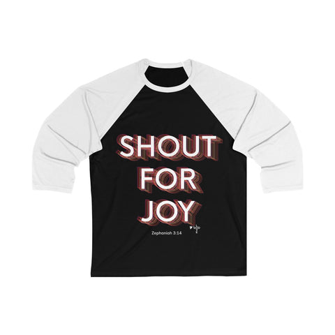 Shout For Joy Unisex 3/4 Sleeve Baseball Tee - Shop Love God