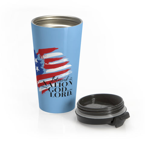 God is Lord Stainless Steel Travel Mug