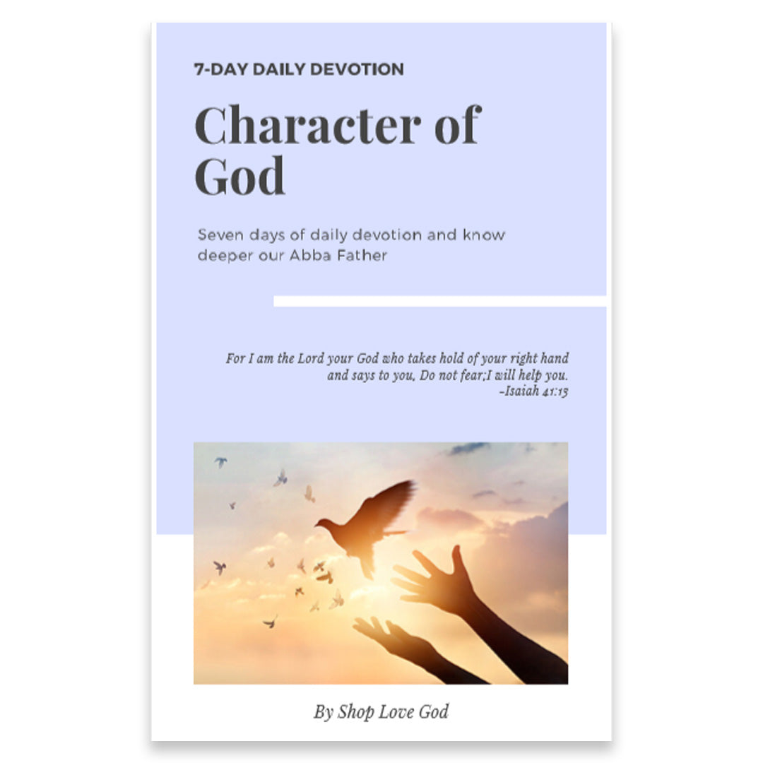 Character of God 7-Day Daily Devotion - Shop Love God