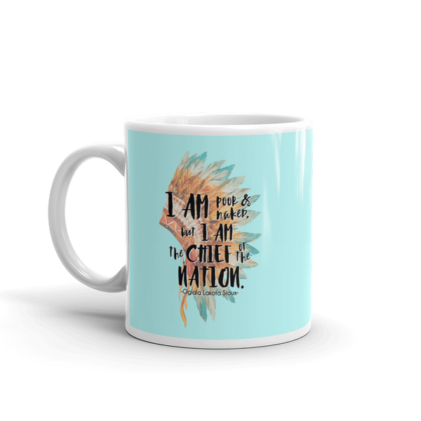 Chief of the Nation White Mug - Shop Love God