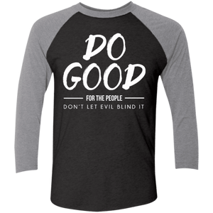 Do Good Tri-Blend 3/4 Sleeve Baseball Raglan T-Shirt - Shop Love God