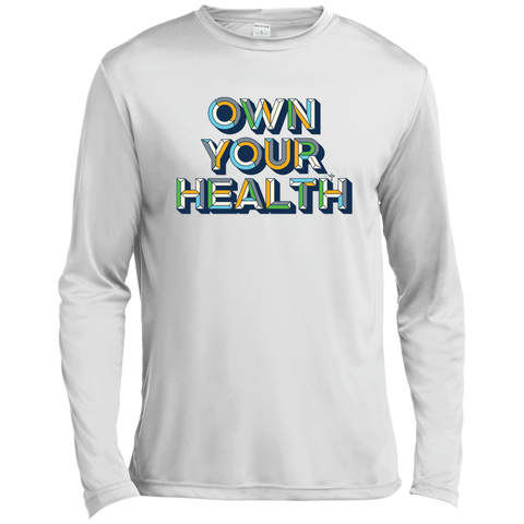 Own Your Health II Moisture Absorbing Long Sleeves