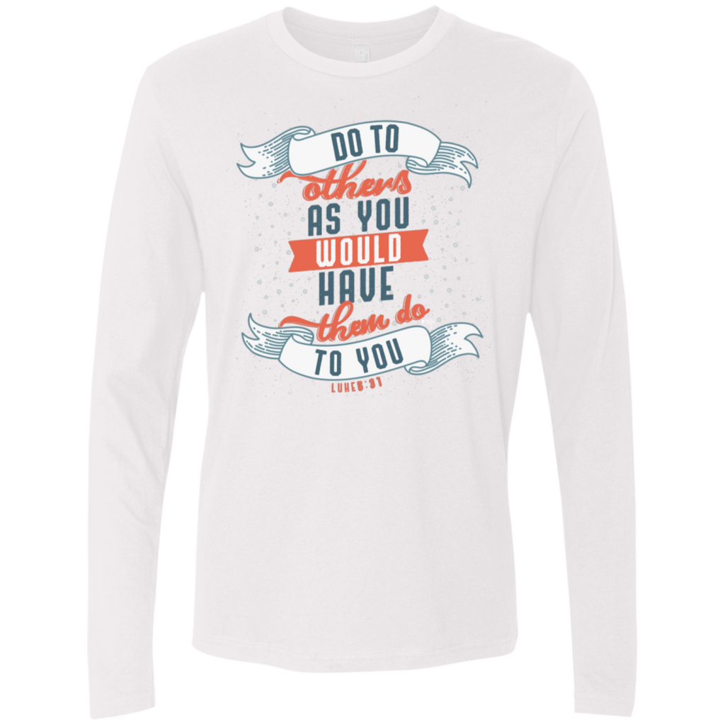 Do To Others Men's Premium Long Sleeve - Shop Love God