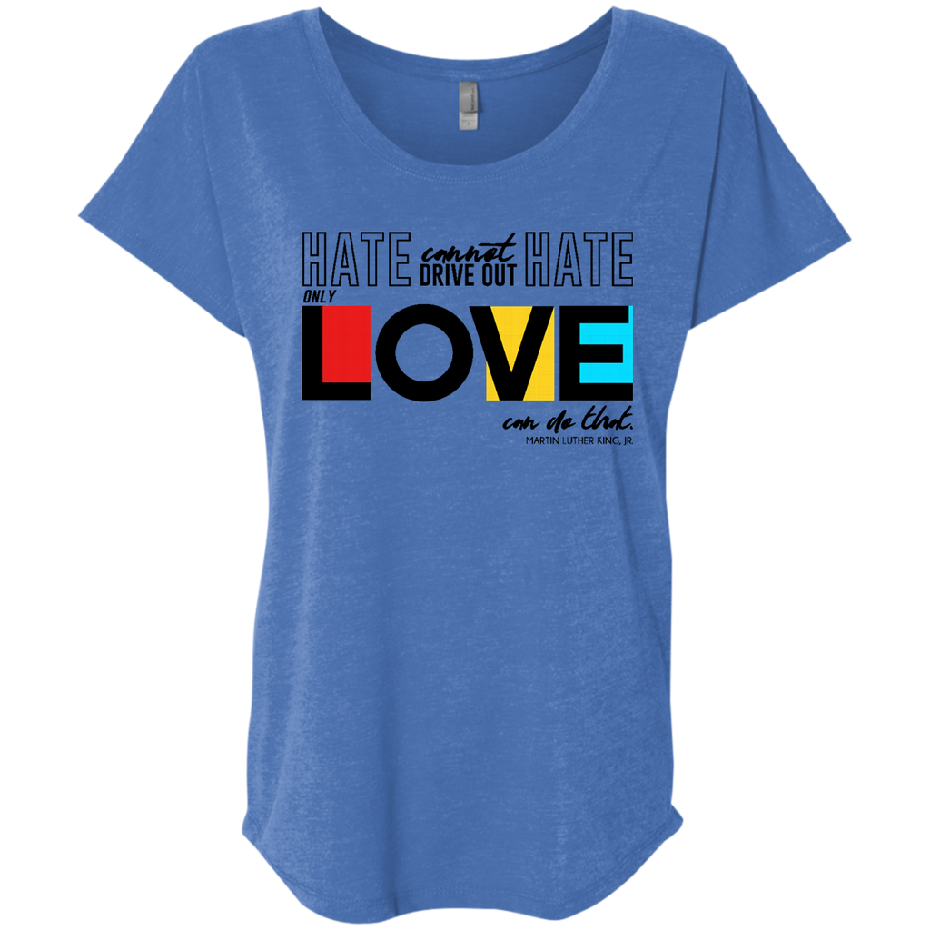 Only Love Can Ladies' Triblend Dolman Sleeve - Shop Love God