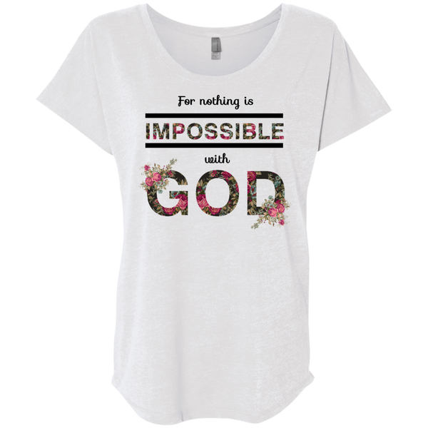Nothing is Impossible Ladies' Triblend Dolman Sleeve - Shop Love God